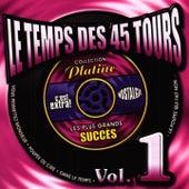 Le temps des 45 tours, vol. 1 de Various Artists