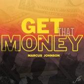 Get That Money fra Marcus Johnson