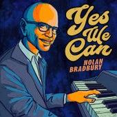 Yes We Can de Nolan Bradbury