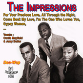 The Impressions - For Your Precious Love (21 Successes 1960-1962) by The Impressions