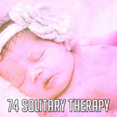 74 Solitary Therapy de Best Relaxing SPA Music