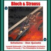 Bloch & Strauss: Schelomo - Don Quixote by Emanuel Feuermann