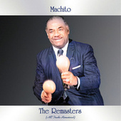 The Remasters (All Tracks Remastered) by Machito