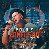 Rolo e Confusão (Ao Vivo Em Goiânia), EP 1 by Gabriel Gava