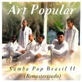 Samba Pop Brasil II (Remasterizado) fra Art Popular