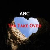 Tha Take Over de ABC