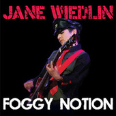 Foggy Notion by Jane Wiedlin