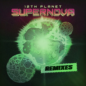 Supernova: The Remixes by 12th Planet