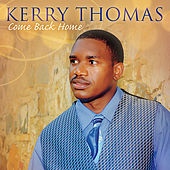 Come Back Home by Kerry Thomas