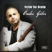Neyim Var Benim by Önder Güler