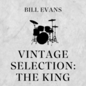Vintage Selection: The King (2021 Remastered) by Bill Evans