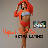 Super Hit Latina van Extra Latino