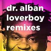 Loverboy (Remixes) by Dr. Alban