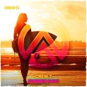 Summer Days by Crew 7