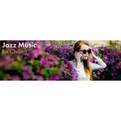 Jazz Music for Chilling (Relax Morning Jazz) by Relaxing Instrumental Music