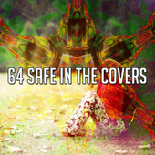 64 Safe in the Covers by Lullaby Land