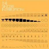 The Sincere Interruption by Eric Lanham