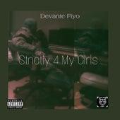 Strictly 4 My Girls de Devantè Fiyo