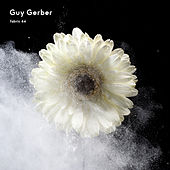 fabric 64: Guy Gerber von Guy Gerber