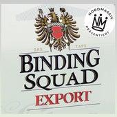 Präsentiert Binding Squad: Export - Das Tape di Nordmassiv