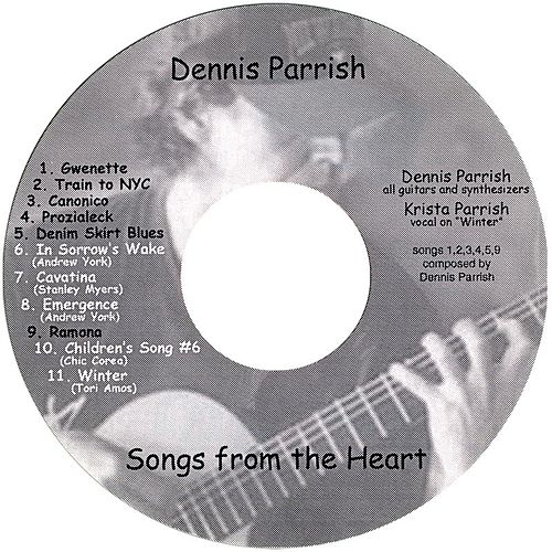 Songs from the Heart by Dennis Parrish
