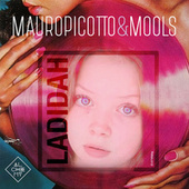 Ladidah by Mauro Picotto