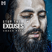 Stop the Excuses (Motivational Speech) by Motiversity