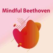 Mindful Beethoven de Various Artists
