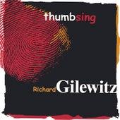Thumbsing by Richard Gilewitz