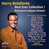 Harry Belafonte: Best Ever Collection! Romance - Calypso - Gospel de Harry Belafonte