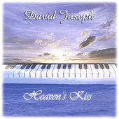 Heaven's Kiss by David Joseph