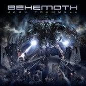 Behemoth by Jack Trammell