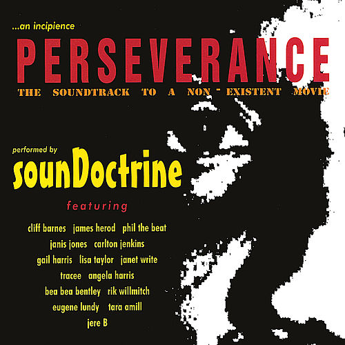 Perseverance: The Soundtrack To A Non Existent Movie by SounDoctrine
