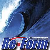 Its Pronounced Ree-form by Re-form