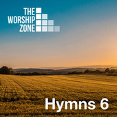 The Worship Zone Hymns 6 by The Worship Zone