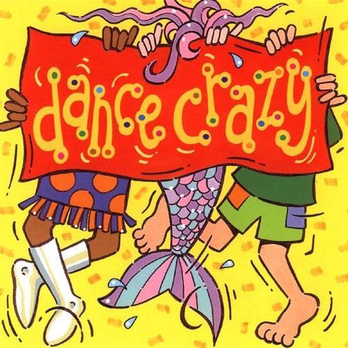 Dance Crazy by Kidzone