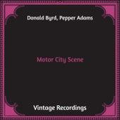 Motor City Scene (Hq Remastered) fra Donald Byrd