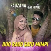 Duo Rago Satu Mimpi by Fauzana