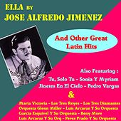 Ella by Jose Alfredo Jimenez and Other Great Mexican Hits by Various Artists