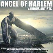 Angel Of Harlem by Various Artists