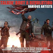 Talkin' Bout a Revolution by Various Artists