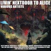 Livin' Nextdoor to Alice by Various Artists