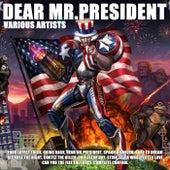 Dear Mr.President by Various Artists