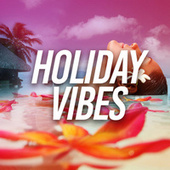Holiday Vibes von Ibiza Deep House Lounge