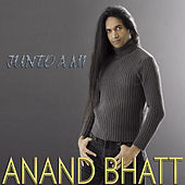 Junto a Mi by Anand Bhatt