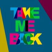 Take Me Back by Funky Worship