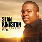 Back 2 Life (Live It Up) de Sean Kingston