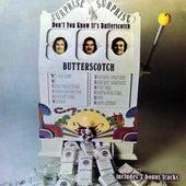 Don't You Know It's Butterscotch by Butterscotch