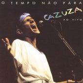 O Tempo Não Pára (Ao Vivo) by Cazuza