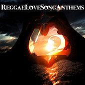 Reggae Love Songs Anthems Vol 2 Platinum Edition by Various Artists